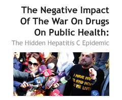 The Negative Impact of the War on Drugs on Public Health: The Hidden Hepatitis C Epidemic
